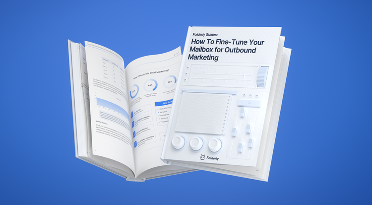 How To Fine-Tune Your Mailbox For Outbound Marketing